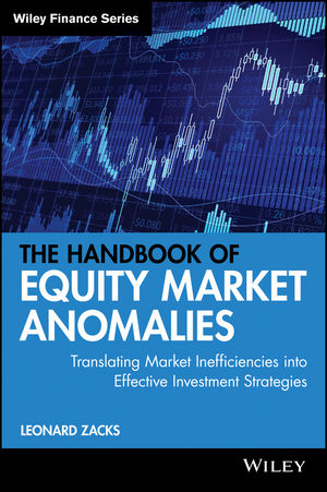 The Handbook of Equity Market Anomalies: Translating Market Inefficiencies into Effective Investment Strategies (1118127765) cover image