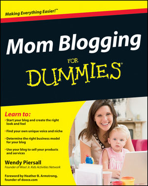 Mom Blogging For Dummies (1118128265) cover image