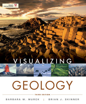 Visualizing Geology, 3rd Edition