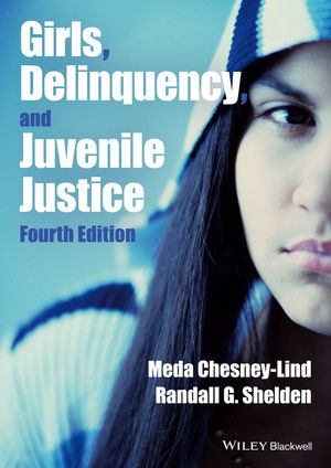 Girls, Delinquency, and Juvenile Justice, 4th Edition (1118454065) cover image