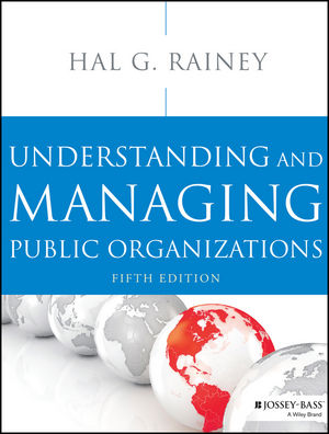 Understanding and Managing Public Organizations, 5th Edition (1118584465) cover image
