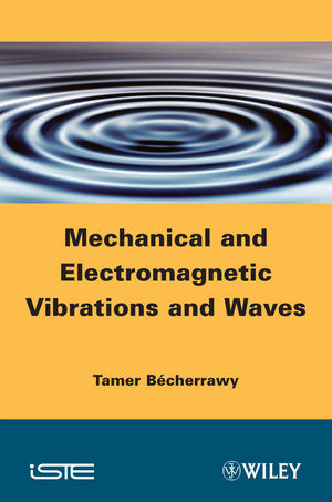 Mechanical and Electromagnetic Vibrations and Waves (1118586565) cover image