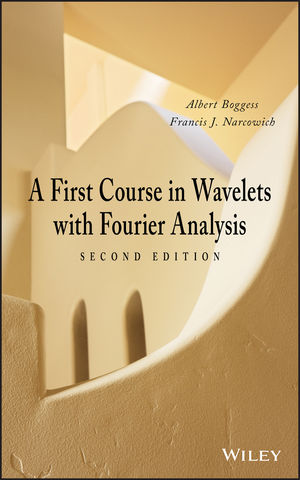 A First Course in Wavelets with Fourier Analysis, 2nd Edition (1118626265) cover image