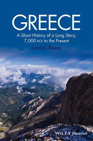 Greece: A Short History of a Long Story, 7,000 BCE to the Present (1118631765) cover image