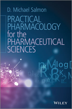 Practical Pharmacology for the Pharmaceutical Sciences (1118696565) cover image