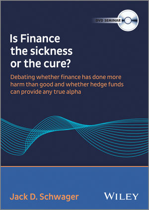 Wiley Wilmott Summit Debate Chaired by Jack Schwager - Is Finance the sickness or the cure DVD (1118716965) cover image