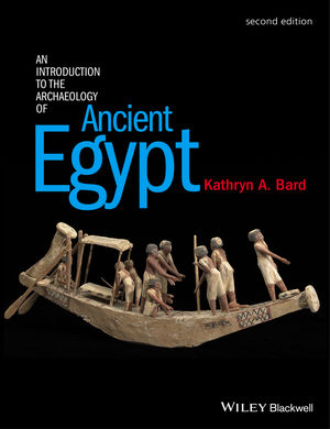 An Introduction to the Archaeology of Ancient Egypt, 2nd Edition (1118896165) cover image