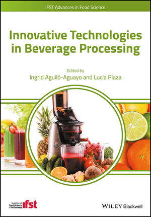 Innovative Technologies in Beverage Processing (1118929365) cover image