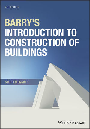 Barry's Introduction to Construction of Buildings, 4th Edition