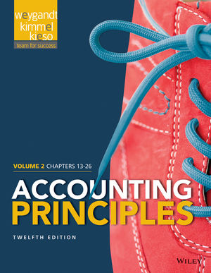 Accounting Principles, Volume 2: Chapters 13 - 26, 12th Edition