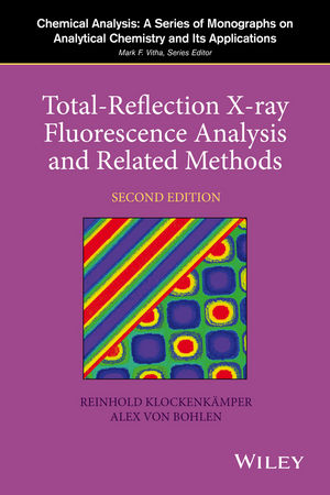 Total-Reflection X-Ray Fluorescence Analysis and Related Methods, 2nd Edition (1118988965) cover image