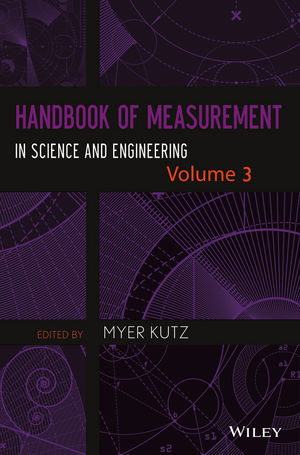 Handbook of Measurement in Science and Engineering, Volume 3 (1119244765) cover image