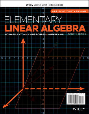 Elementary Linear Algebra: Applications Version, 12th Edition
