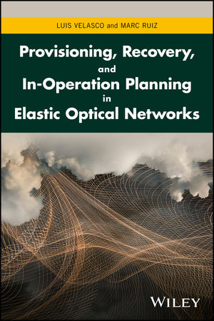 Provisioning, Recovery, and In-Operation Planning in Elastic Optical Networks