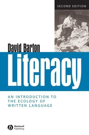 Literacy: An Introduction to the Ecology of Written Language, 2nd Edition (1119485665) cover image