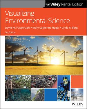 Visualizing Environmental Science, 5th Edition