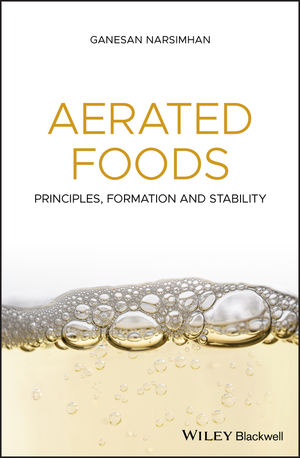 Aerated Foods: Principles, Formation and Stability