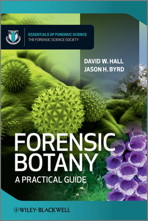 Forensic Botany: A Practical Guide (1119940265) cover image