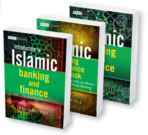Islamic Banking and Finance: Introduction to Islamic Banking and Finance, Case Studies and Workbook, 3 Volume Set