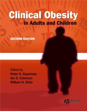 Clinical Obesity in Adults and Children, 2nd Edition