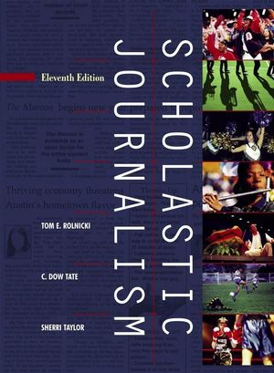 Scholastic Journalism, 11th Edition