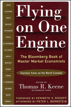 Flying on One Engine: The Bloomberg Book of Master Market Economists (Fourteen Views on the World Economy) (1576601765) cover image