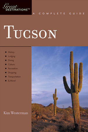 Tucson: Great Destinations
