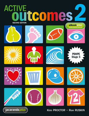 Active Outcomes 2: PDHPE Stage 5 and eBookPLUS, 2nd Edition
