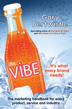 The Vibe: The Marketing Handbook for Every Product, Service and Industry (1742468365) cover image