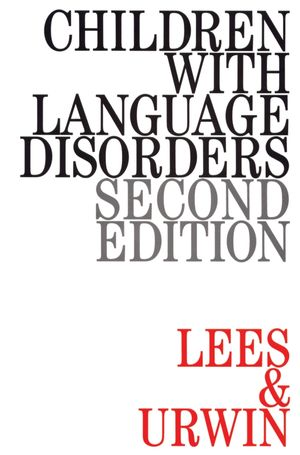 Children with Language Disorders, 2nd Edition