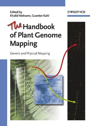 The Handbook of Plant Genome Mapping: Genetic and Physical Mapping (3527311165) cover image