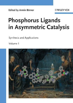 Phosphorus Ligands in Asymmetric Catalysis