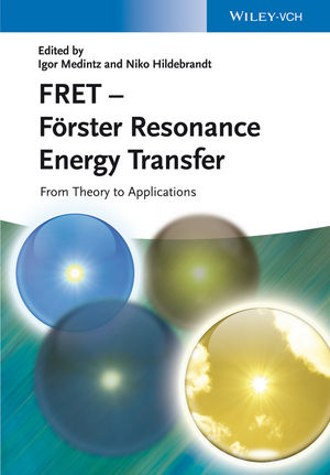 FRET - Förster Resonance Energy Transfer: From Theory to Applications (3527328165) cover image