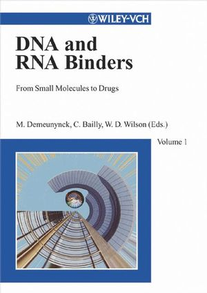Small Molecule DNA and RNA Binders: From Synthesis to Nucleic Acid Complexes