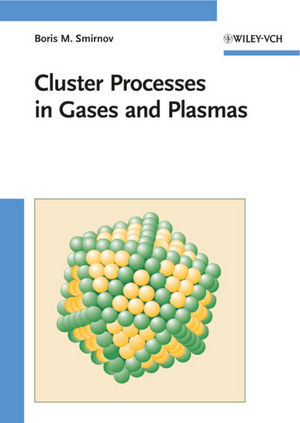 Cluster Processes in Gases and Plasmas (3527628665) cover image