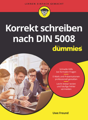 Korrekt schreiben nach DIN 5008 fur Dummies