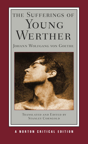 The Sufferings of Young Werther, Norton Critical Edition