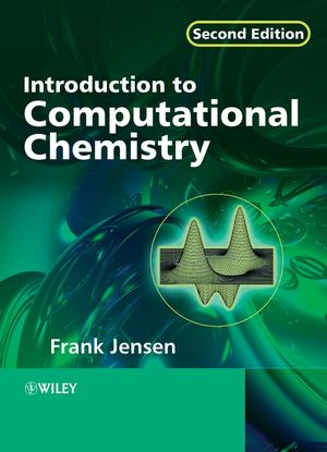 Introduction to Computational Chemistry, 2nd Edition (0470011866) cover image