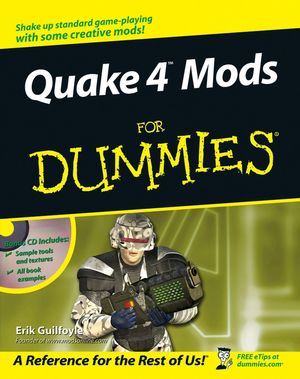 Quake 4 Mods For Dummies (0470037466) cover image