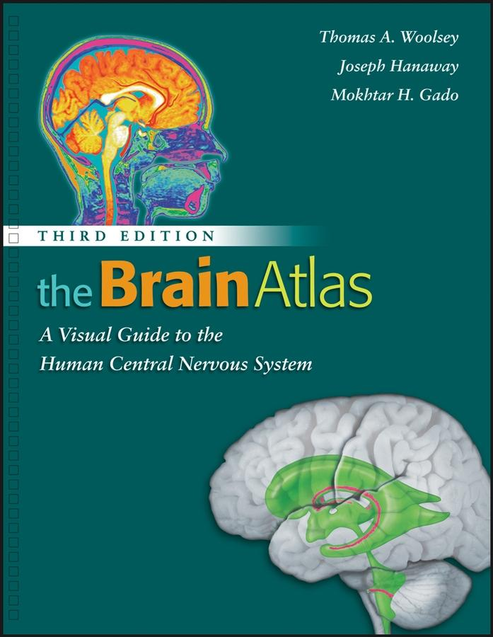 The Brain Atlas: A Visual Guide to the Human Central Nervous System, 3rd Edition