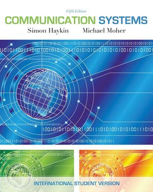 Communication Systems, 5th Edition International Student Version