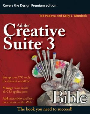 Adobe Creative Suite 3 Bible (0470377666) cover image