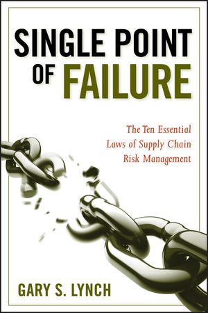 single point of failure the 10 essential laws of supply chain risk management