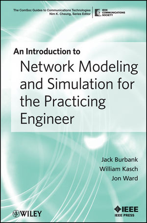 An Introduction to Network Modeling and Simulation for the Practicing Engineer (0470467266) cover image