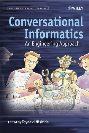 Conversational Informatics: An Engineering Approach (0470512466) cover image