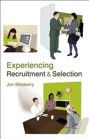 Experiencing Recruitment and Selection (0470516666) cover image