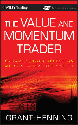 The Value and Momentum Trader: Dynamic Stock Selection Models to Beat the Market  (0470561866) cover image