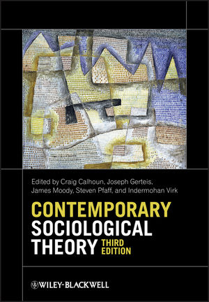 Contemporary Sociological Theory, 3rd Edition