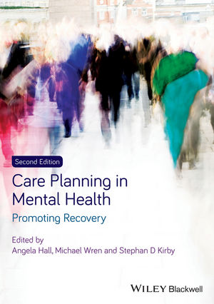 Care Planning in Mental Health: Promoting Recovery, 2nd Edition