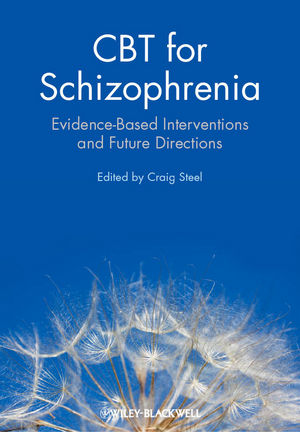 CBT for Schizophrenia: Evidence-Based Interventions and Future Directions (0470712066) cover image